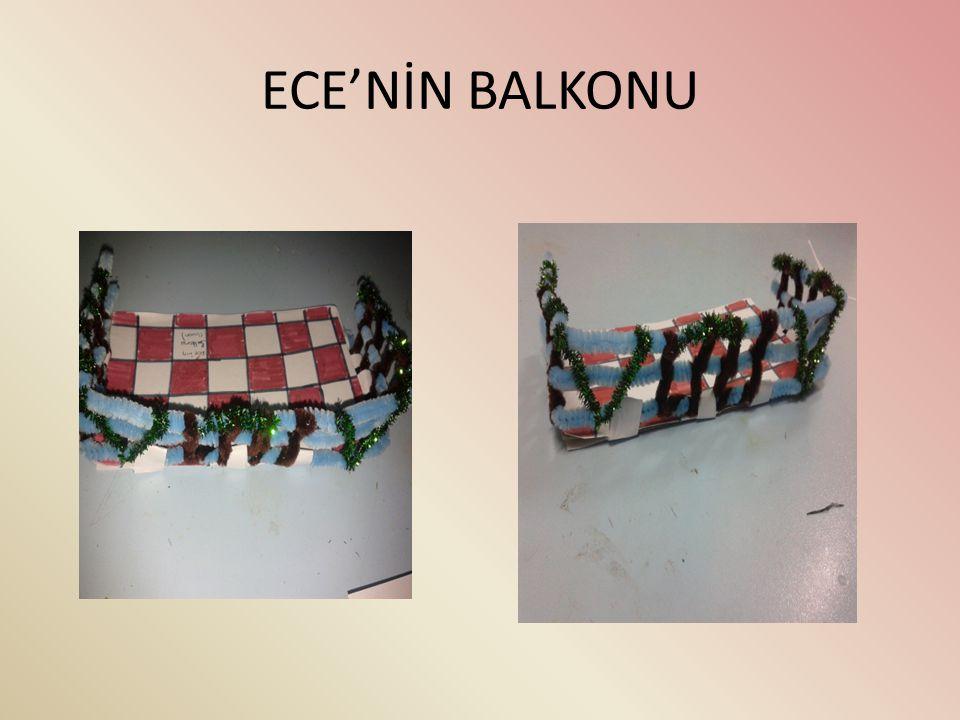ECE'NİN BALKONU