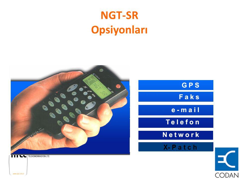 NGT-SR Opsiyonları X- P a t c h