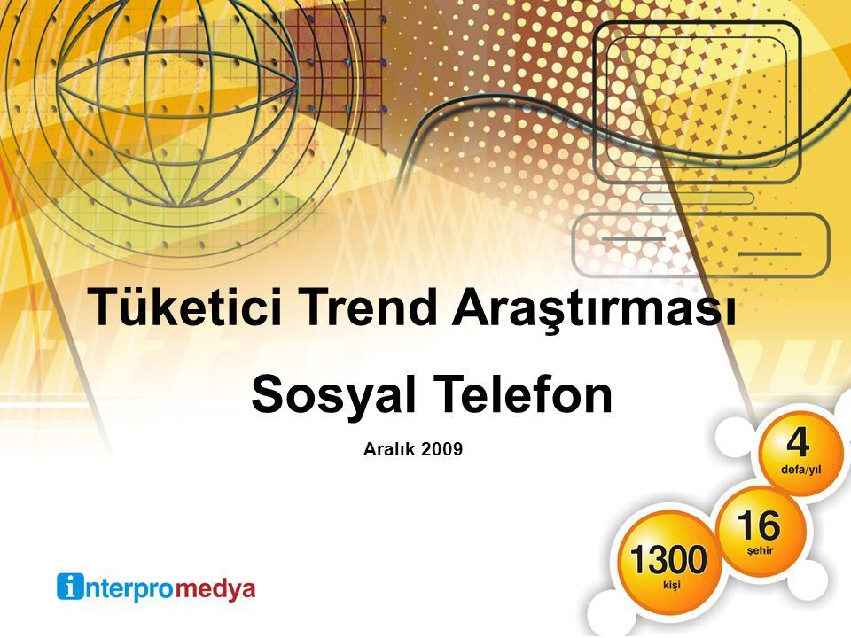 Tüketici Trend Araştırması Aralık 2009 Sosyal Telefon