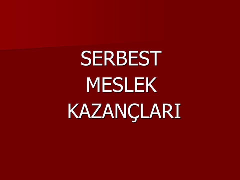 SERBEST MESLEK KAZANCI Serbest Meslek Kazancı, Gelir Vergisi Kanunu'nun 65'inci maddesinin birinci fıkrasında; Her türlü serbest meslek faaliyetinden doğan kazançlar serbest meslek kazancıdır. şeklinde ifade edilmektedir.
