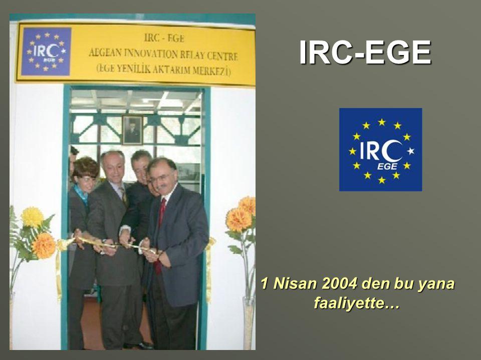 IRC-EGE 1 Nisan 2004 den bu yana faaliyette…