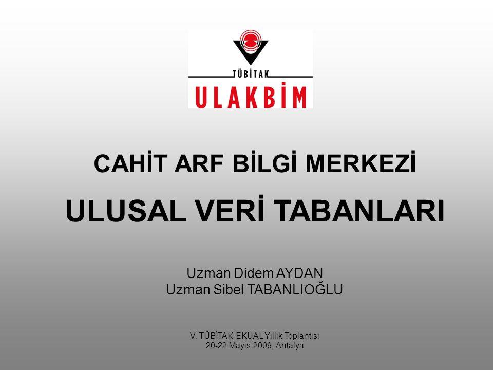 ULUSAL VERİ TABANLARI Cahit Arf Bilgi Merkezi tarafından; ülkemizde yayınlanan bilimsel dergi ve makalelere erişimi etkinleştirmek amacıyla Türkçe veri tabanları oluşturarak Web'den ücretsiz olarak erişime sunulmaktadır.