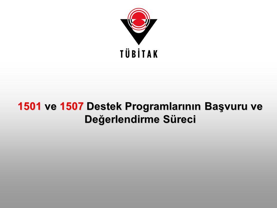 1501 ve 1507 Destek Programlarının Başvuru ve Değerlendirme Süreci