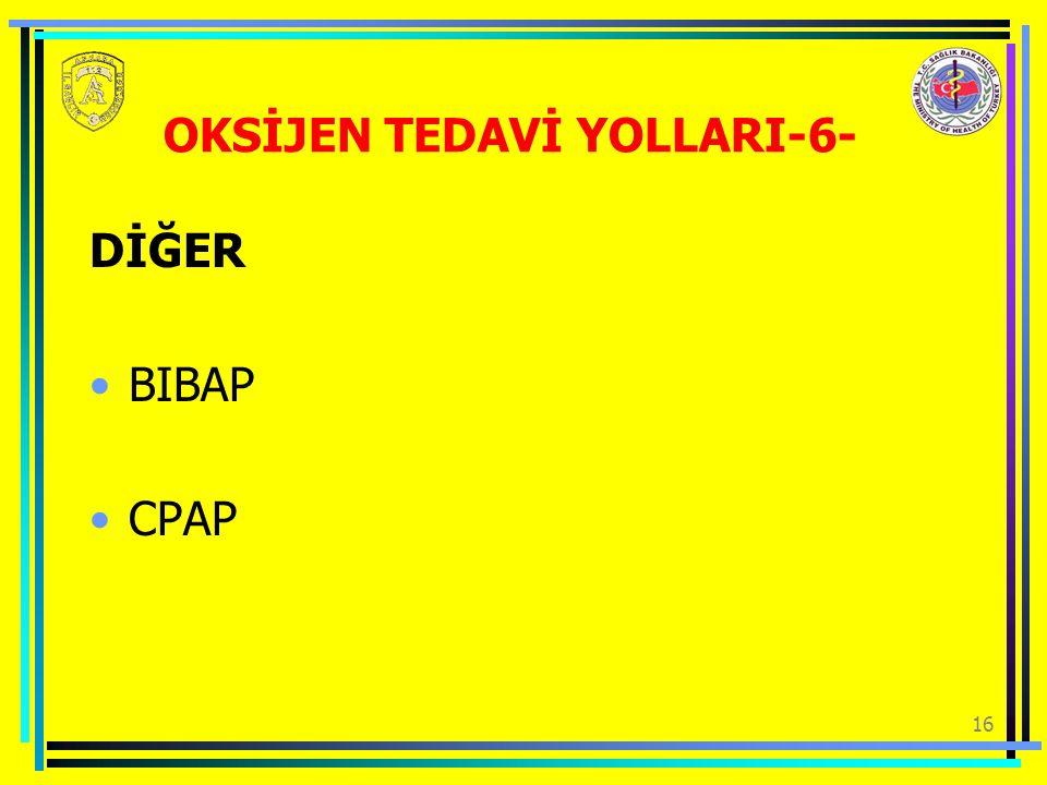 16 DİĞER BIBAP CPAP OKSİJEN TEDAVİ YOLLARI-6-