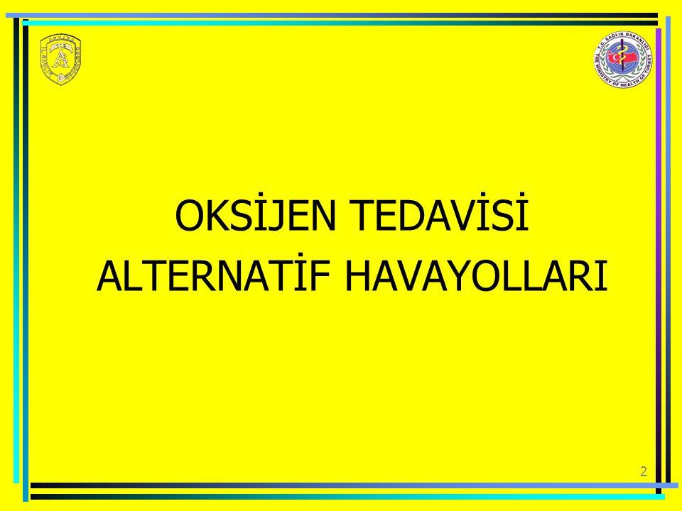 2 OKSİJEN TEDAVİSİ ALTERNATİF HAVAYOLLARI
