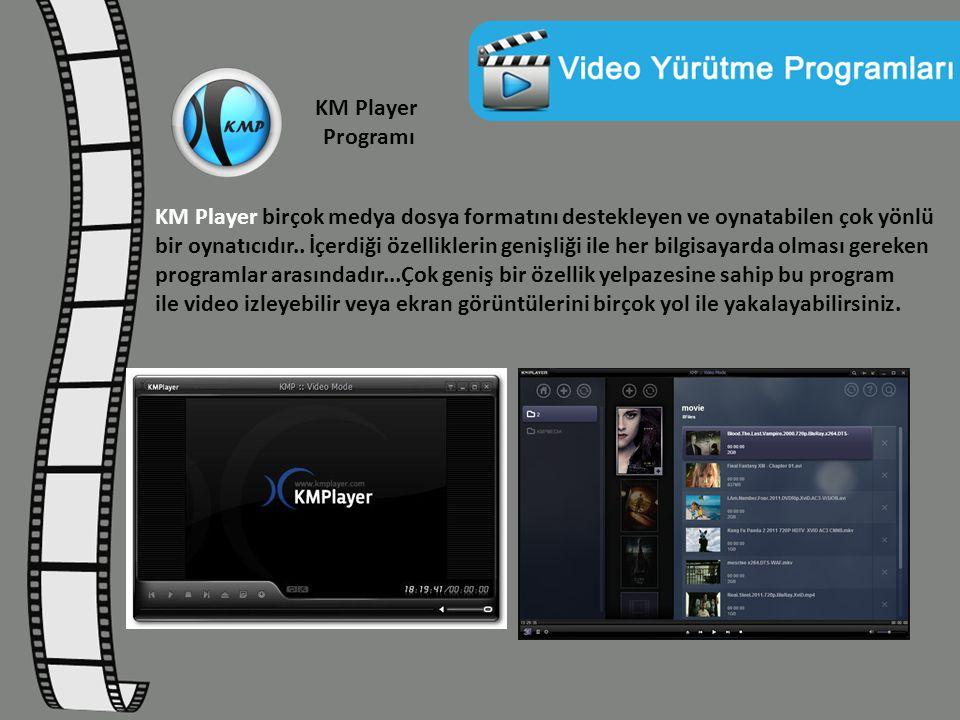KM Player Programı KM Player birçok medya dosya formatını destekleyen ve oynatabilen çok yönlü bir oynatıcıdır.. İçerdiği özelliklerin genişliği ile h