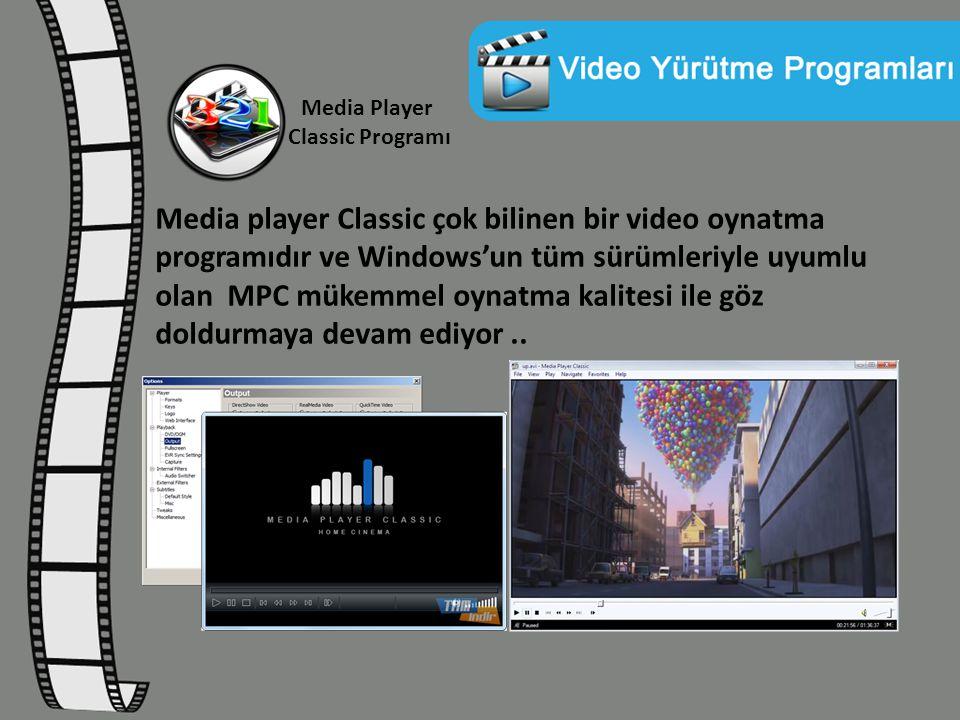 Media Player Classic Programı Media player Classic çok bilinen bir video oynatma programıdır ve Windows'un tüm sürümleriyle uyumlu olan MPC mükemmel o