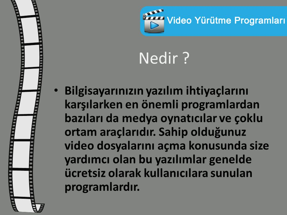 BS Player Programı BS Player (avi, mpg, asf, wmv, wav, mp3 vb) video ve DIVX dosyalarını oynatmak için geliştirilmiş medya oynatıcısıdır.