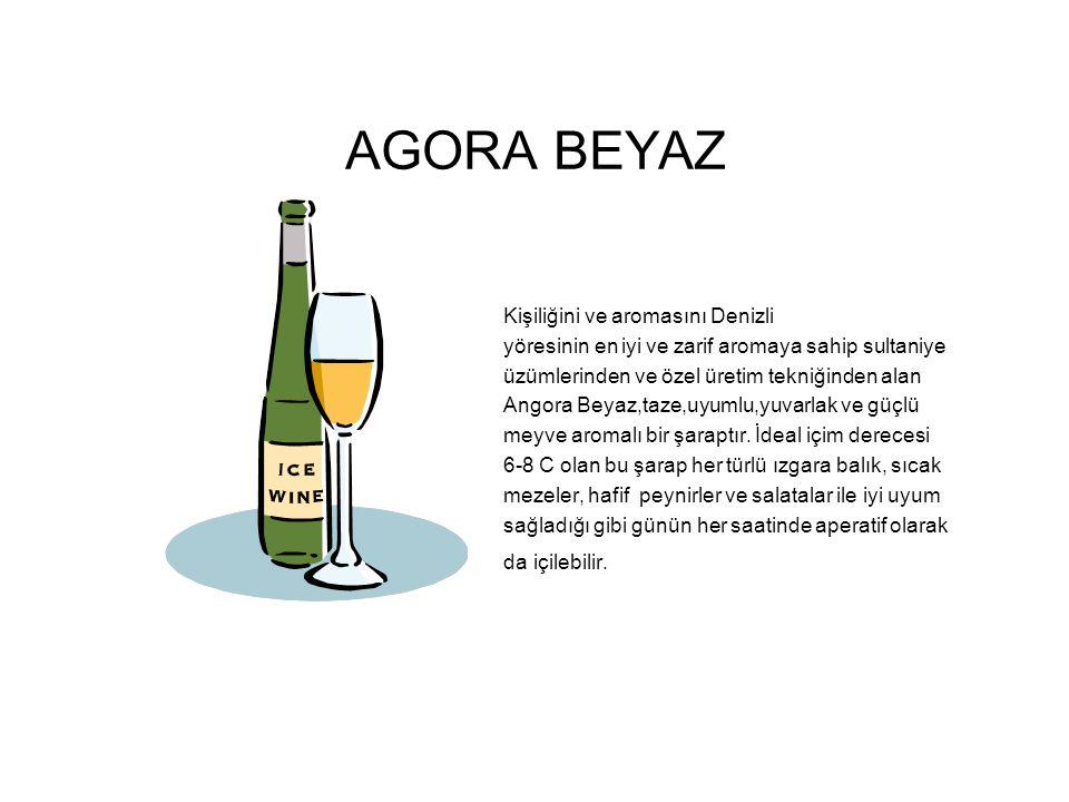 AGORA BEYAZ Kişiliğini ve aromasını Denizli yöresinin en iyi ve zarif aromaya sahip sultaniye üzümlerinden ve özel üretim tekniğinden alan Angora Beyaz,taze,uyumlu,yuvarlak ve güçlü meyve aromalı bir şaraptır.