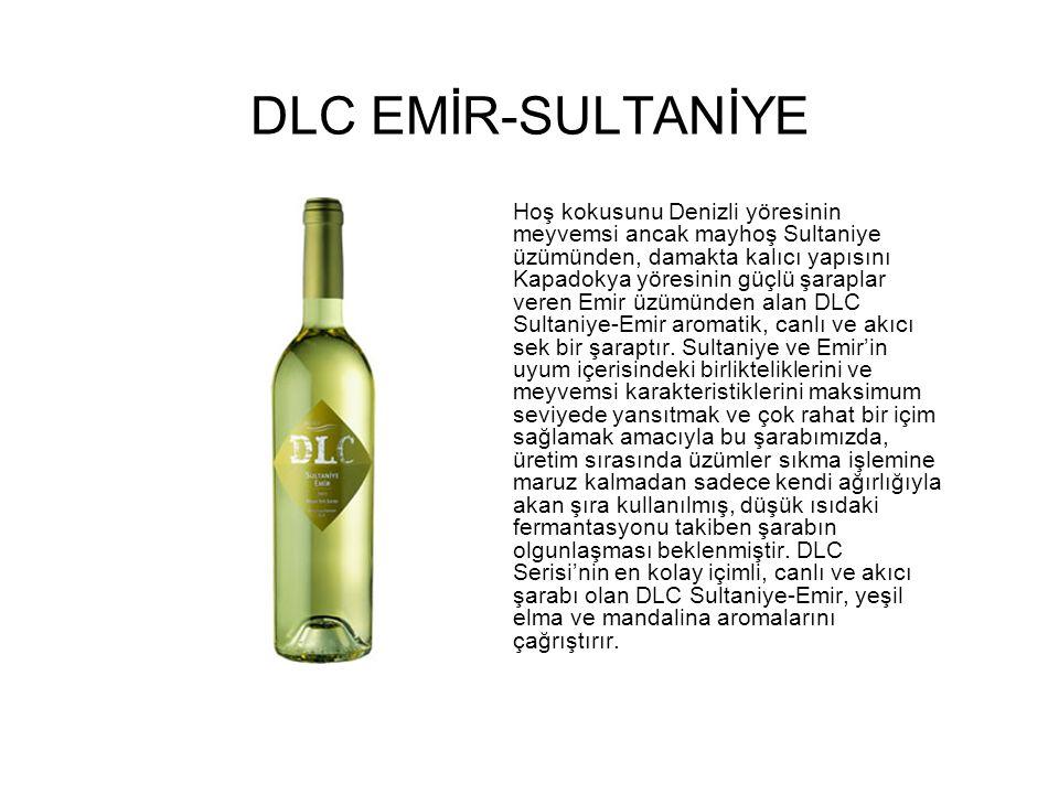 DLC EMİR-SULTANİYE Hoş kokusunu Denizli yöresinin meyvemsi ancak mayhoş Sultaniye üzümünden, damakta kalıcı yapısını Kapadokya yöresinin güçlü şaraplar veren Emir üzümünden alan DLC Sultaniye-Emir aromatik, canlı ve akıcı sek bir şaraptır.