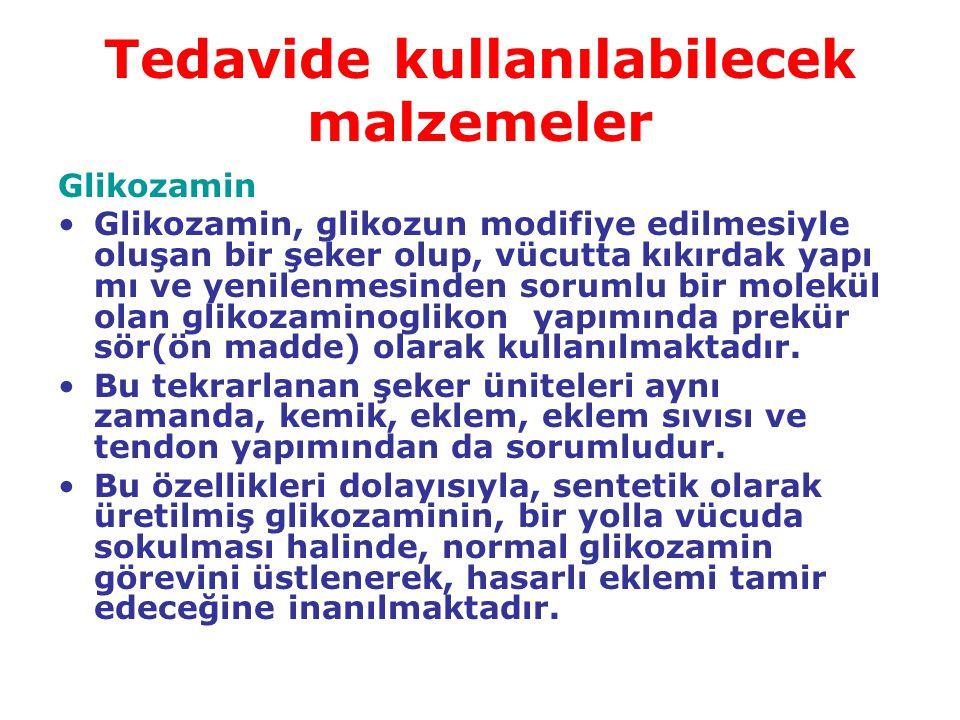 Tedavide kullanılabilecek malzemeler Glikozamin Glikozamin, glikozun modifiye edilmesiyle oluşan bir şeker olup, vücutta kıkırdak yapı mı ve yenilenme