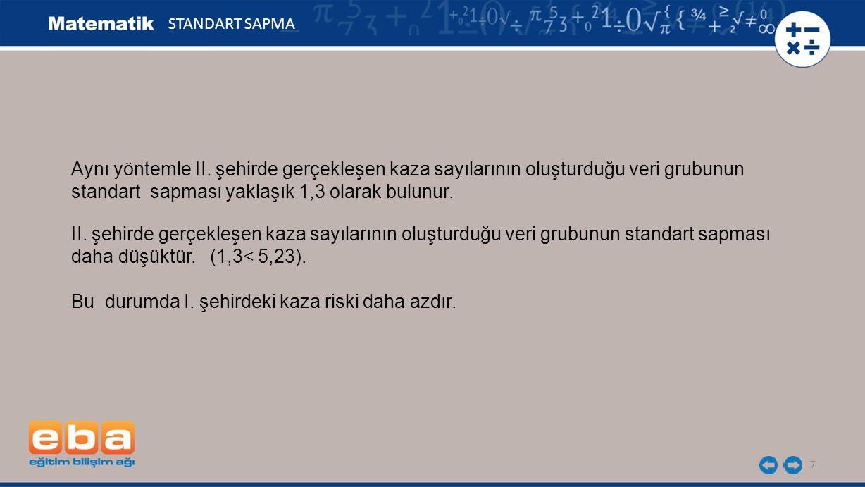 7 STANDART SAPMA Aynı yöntemle II.