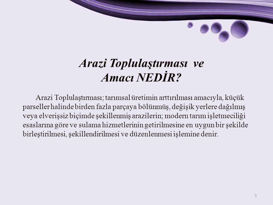 14 Türkiye'de Günümüzde Yapılan Arazi Düzenleme Çalışmaları TARIM REFORMU GEN.