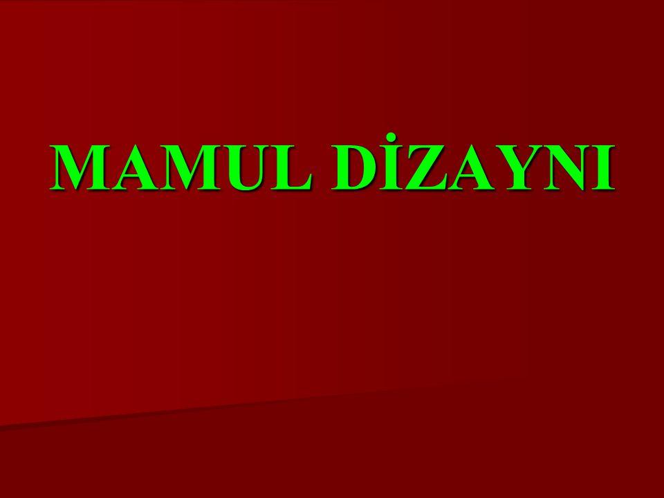 MAMUL DİZAYNI