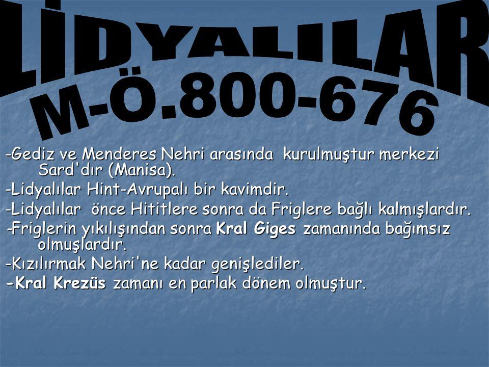 -Gediz ve Menderes Nehri arasında kurulmuştur merkezi Sard dır (Manisa).