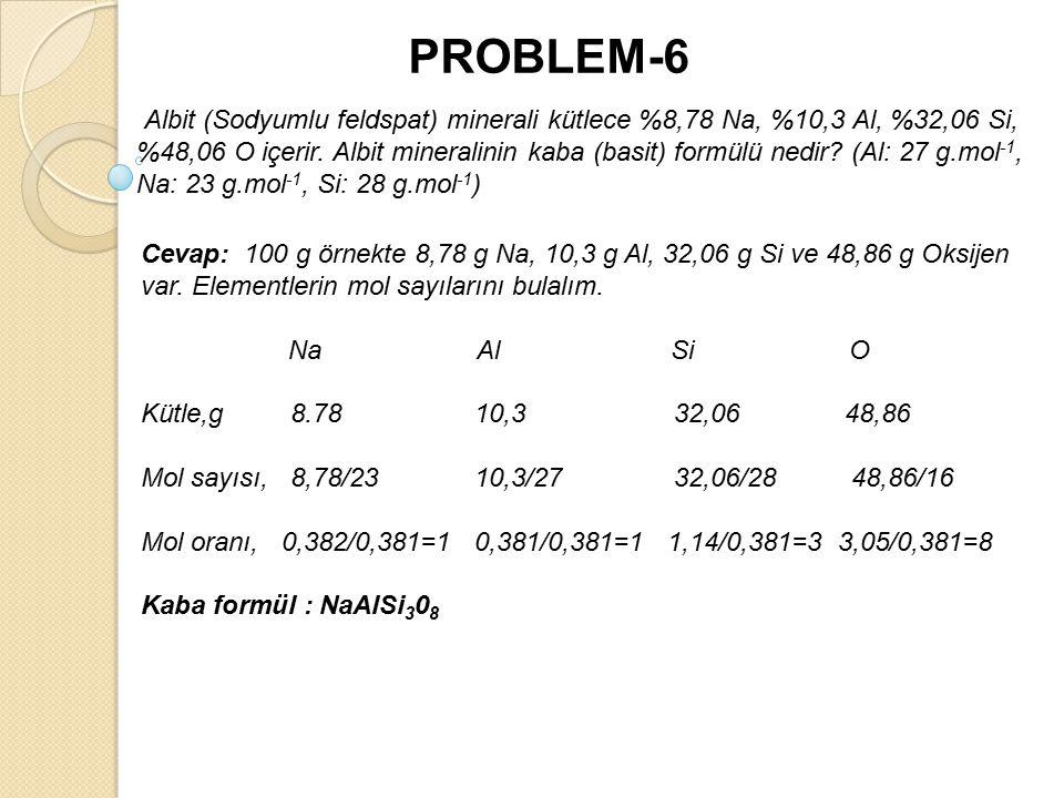 Albit (Sodyumlu feldspat) minerali kütlece %8,78 Na, %10,3 Al, %32,06 Si, %48,06 O içerir.