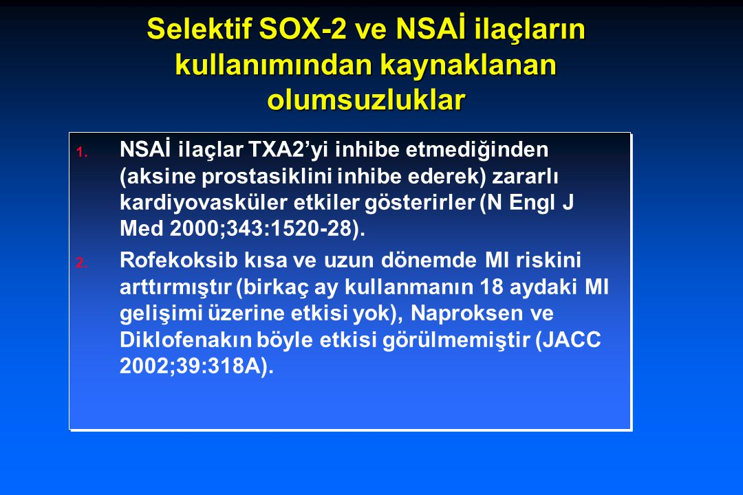 Statin-Akut Koroner Sendrom Amaç:  Plak stabilizasyonu.