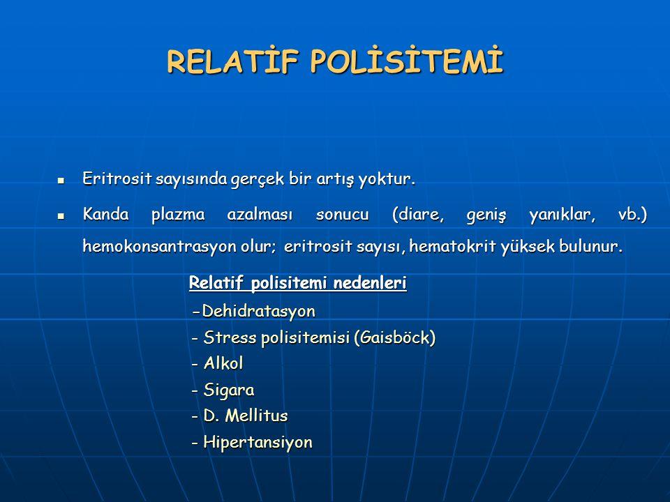 MYELOPROLİFERATİF HASTALIKLAR Kronik myelositer lösemi (KML), Kronik myelositer lösemi (KML), Polisitemia vera (PV) Polisitemia vera (PV) Primer T rombositozis (ET) E sansiyel Trombositemi Primer T rombositozis (ET) E sansiyel Trombositemi Agnojenik myeloid metaplazi (Myelofibrozis) Agnojenik myeloid metaplazi (Myelofibrozis)