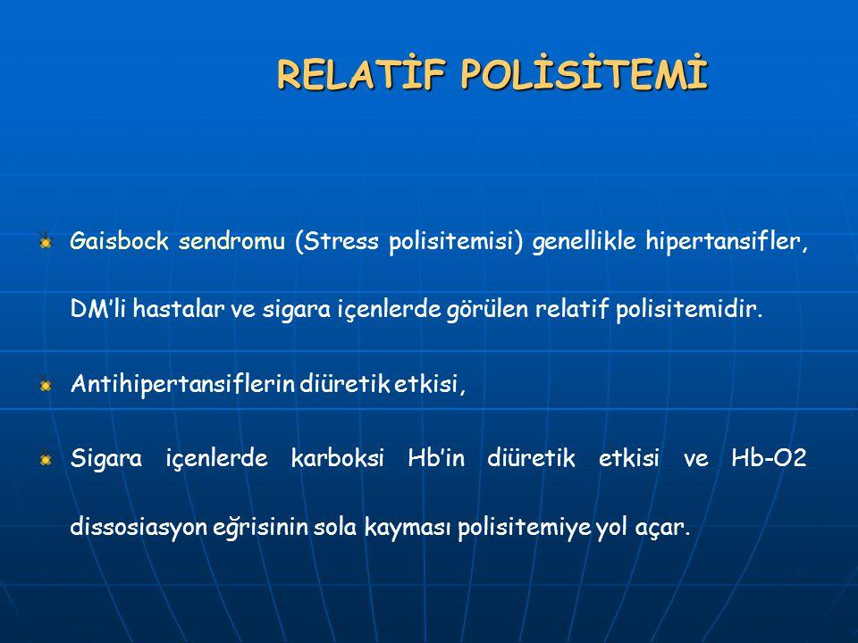 Mutlak polisitemiler 1) Sekonder polisitemiler 2) Primer polisitemi (PV) Mutlak polisitemiler 1) Sekonder polisitemiler 2) Primer polisitemi (PV)