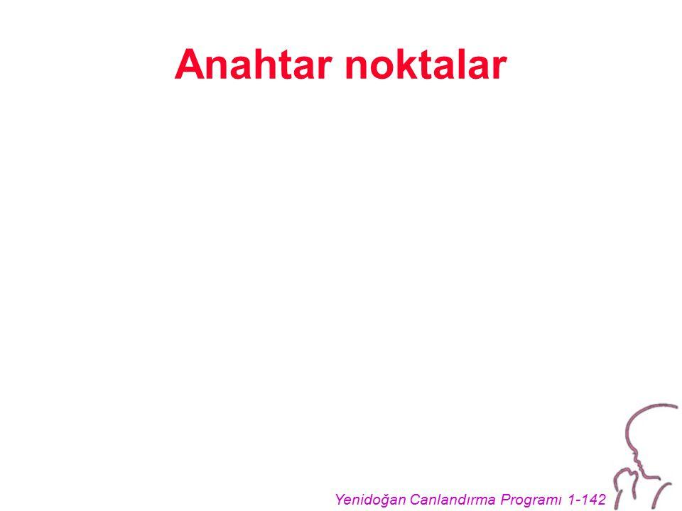 Yenidoğan Canlandırma Programı 1-142 Anahtar noktalar