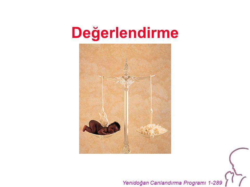 Yenidoğan Canlandırma Programı 1-289 Değerlendirme