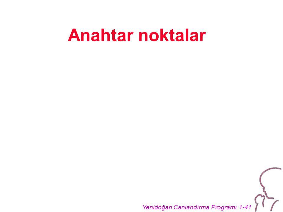 Yenidoğan Canlandırma Programı 1-41 Anahtar noktalar