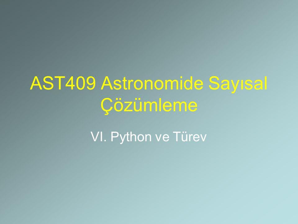 AST409 Astronomide Sayısal Çözümleme VI. Python ve Türev