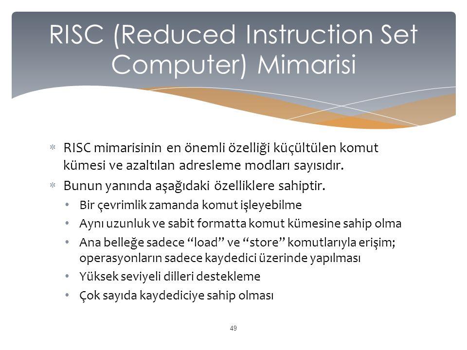  RISC mimarisinin en önemli özelliği küçültülen komut kümesi ve azaltılan adresleme modları sayısıdır.  Bunun yanında aşağıdaki özelliklere sahiptir