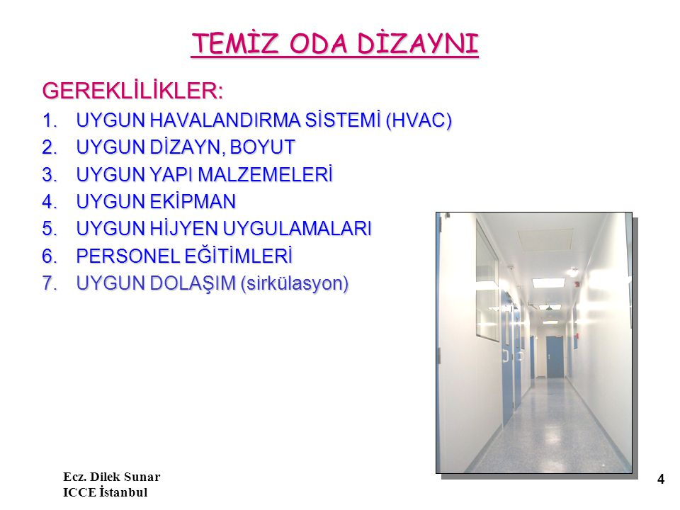 Ecz. Dilek Sunar ICCE İstanbul 15 Filtre seçimi ( Filtre seçimi ( BS EN 1822-1 2009)