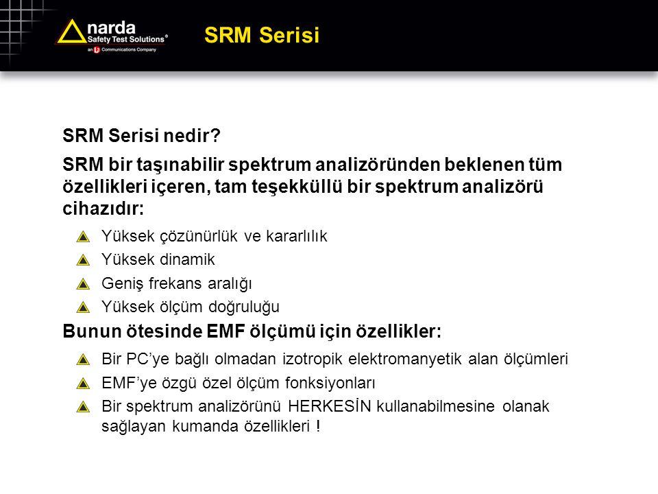SRM Serisi SRM Serisi nedir? SRM bir taşınabilir spektrum analizöründen beklenen tüm özellikleri içeren, tam teşekküllü bir spektrum analizörü cihazıd