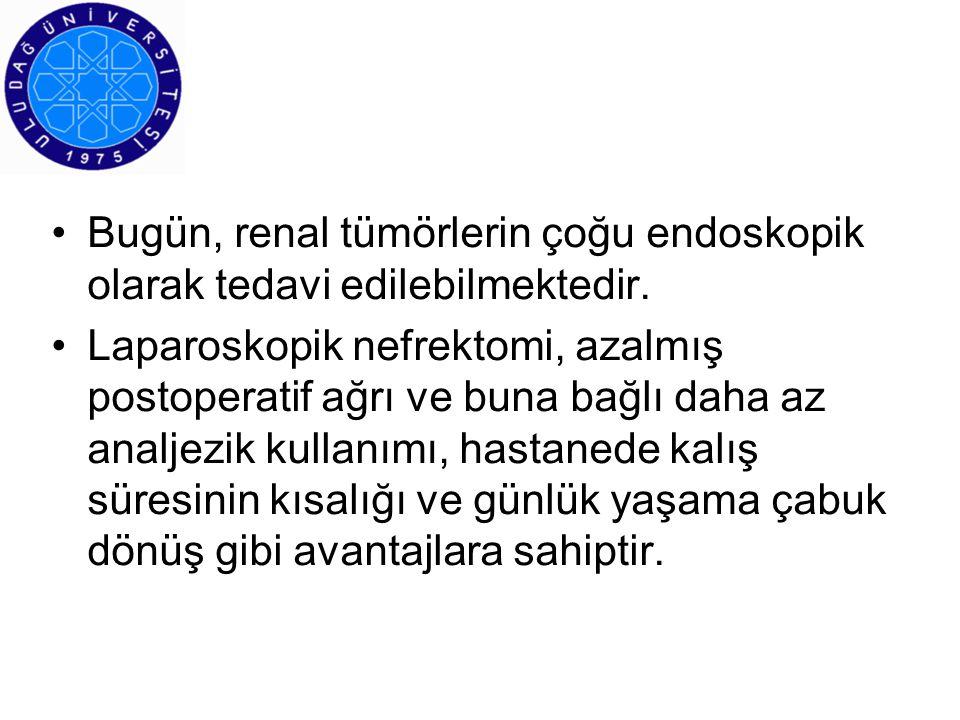 Laparoskopik nefrektomi için tümör boyutu sınırı 8 cm dir.