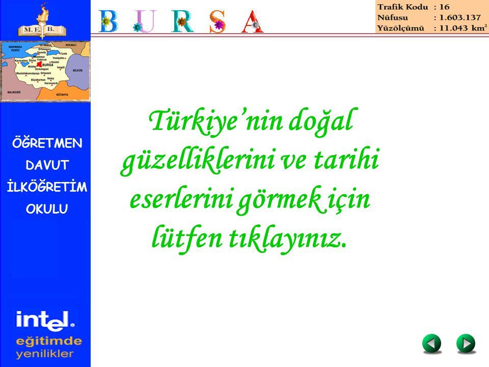 ÖĞRETMEN DAVUT İLKÖĞRETİM OKULU Türkiye'nin doğal güzelliklerini ve tarihi eserlerini görmek için lütfen tıklayınız.
