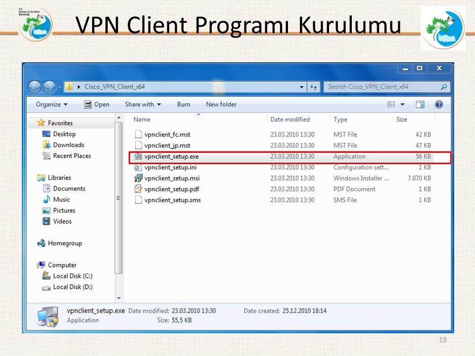 VPN Client Programı Kurulumu 19