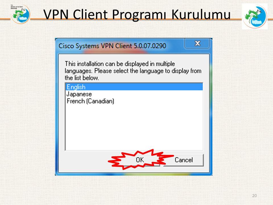 VPN Client Programı Kurulumu 20