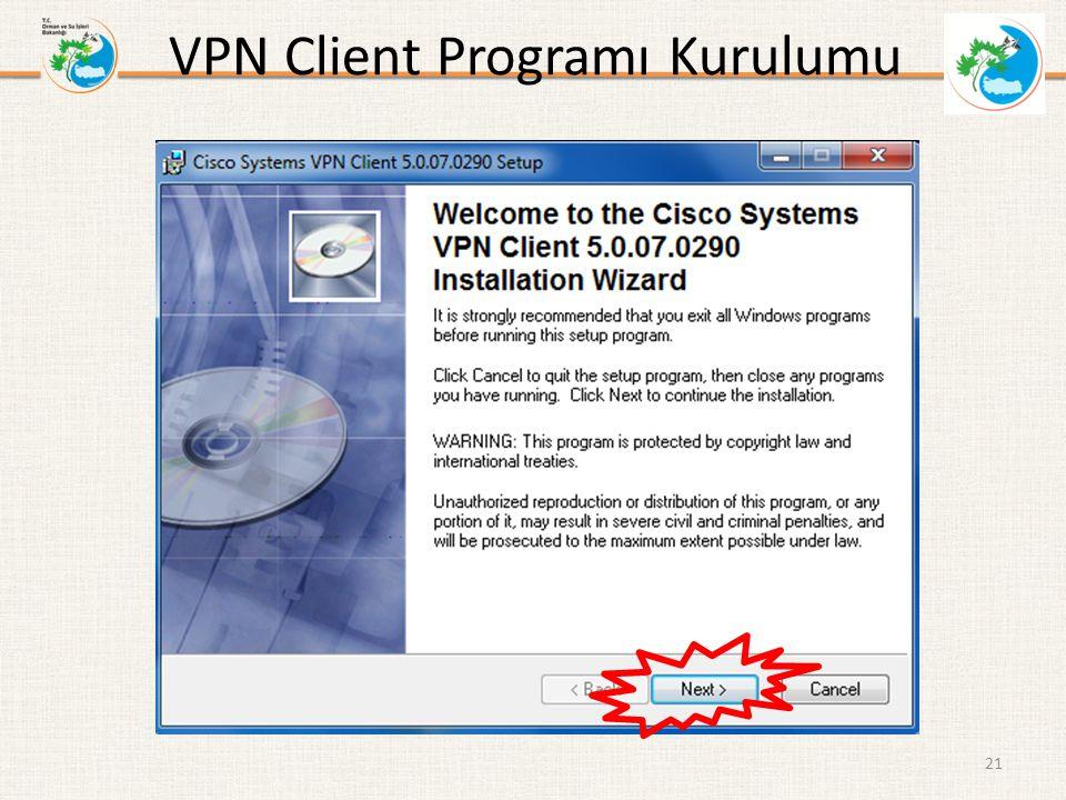 VPN Client Programı Kurulumu 21
