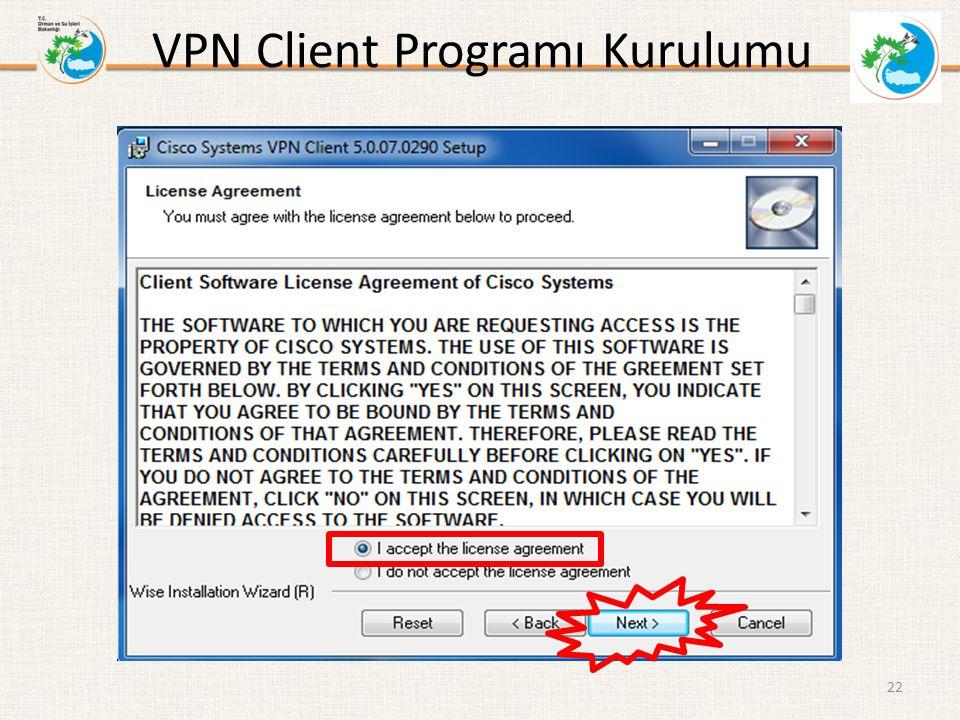 VPN Client Programı Kurulumu 22