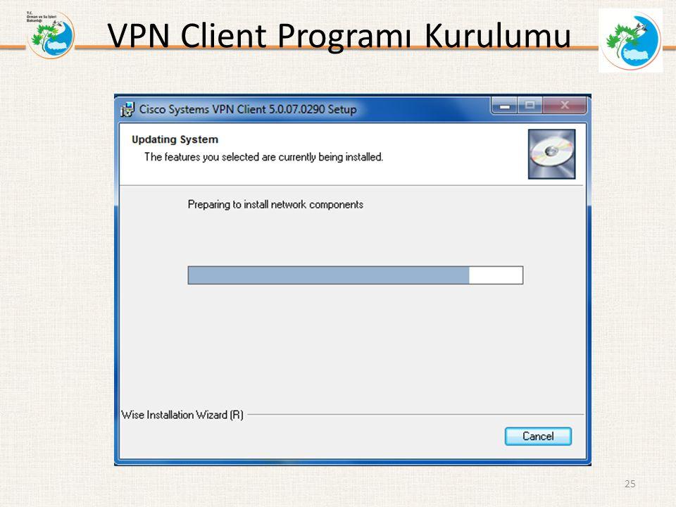 VPN Client Programı Kurulumu 25