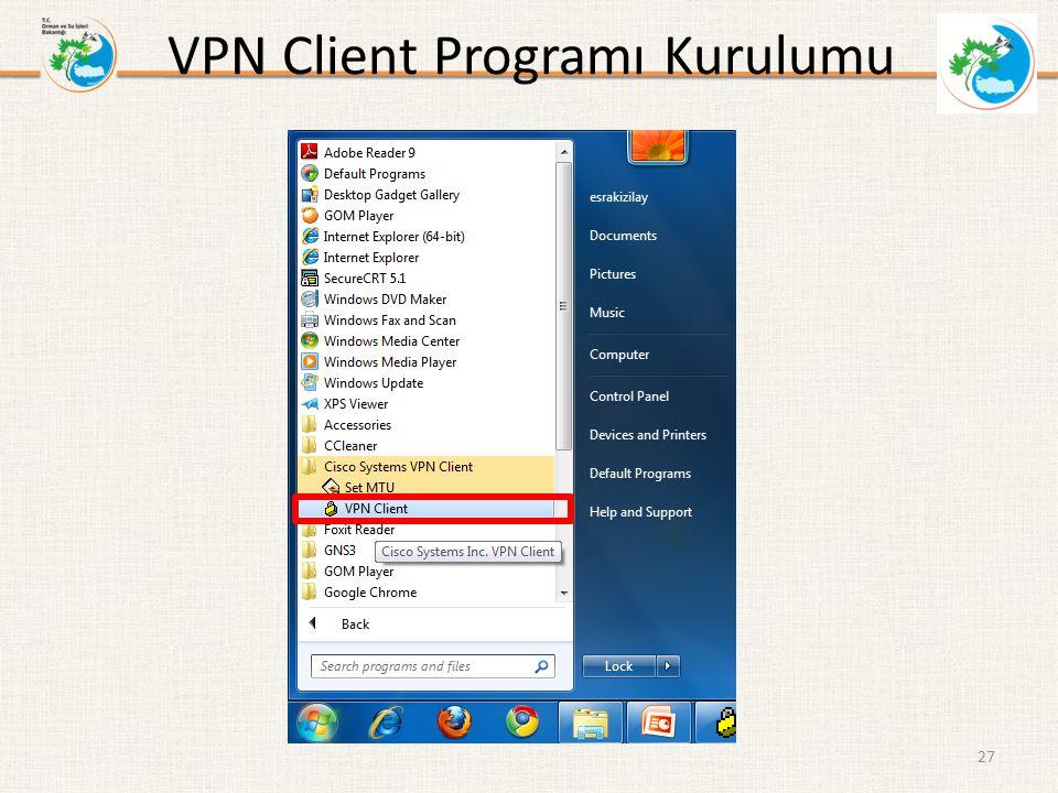 VPN Client Programı Kurulumu 27