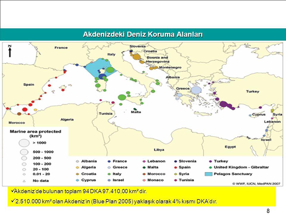 HAFIZAMIZI TAZELEYELİM Akdenizdeki Deniz Koruma Alanları Akdeniz'de bulunan toplam 94 DKA 97.410,00 km² dir. Akdeniz'de bulunan toplam 94 DKA 97.410,0