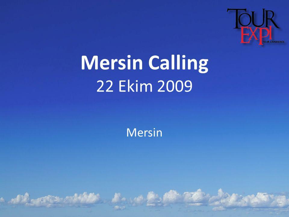 Mersin Calling 22 Ekim 2009 Mersin