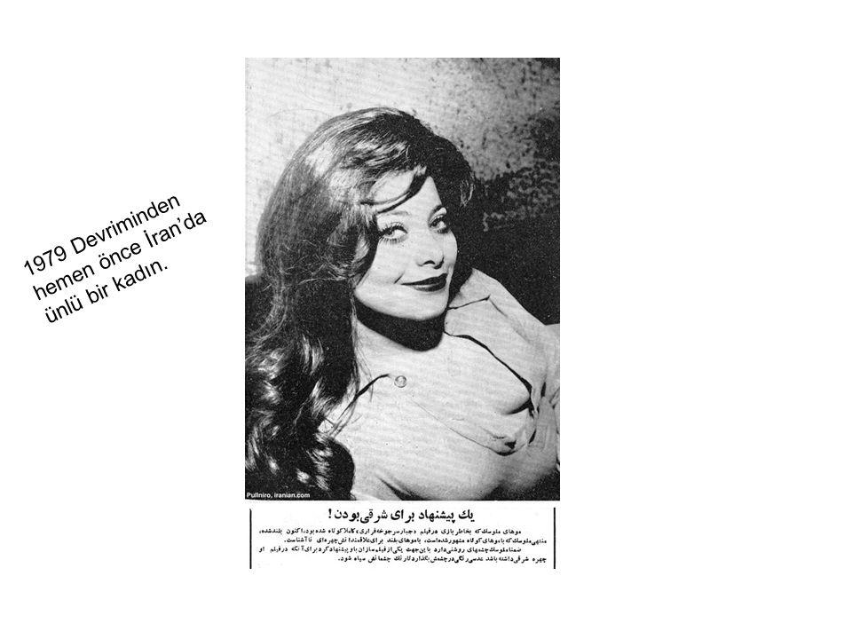 1979 Devriminden hemen önce İran'da ünlü bir kadın.