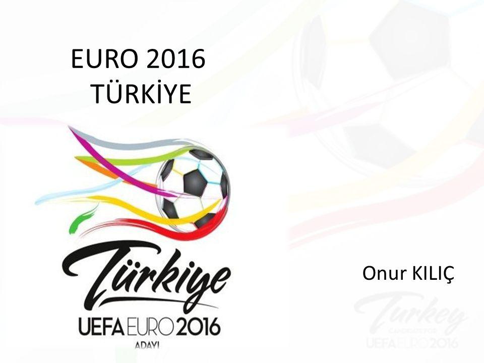 EURO 2016 TÜRKİYE Onur KILIÇ