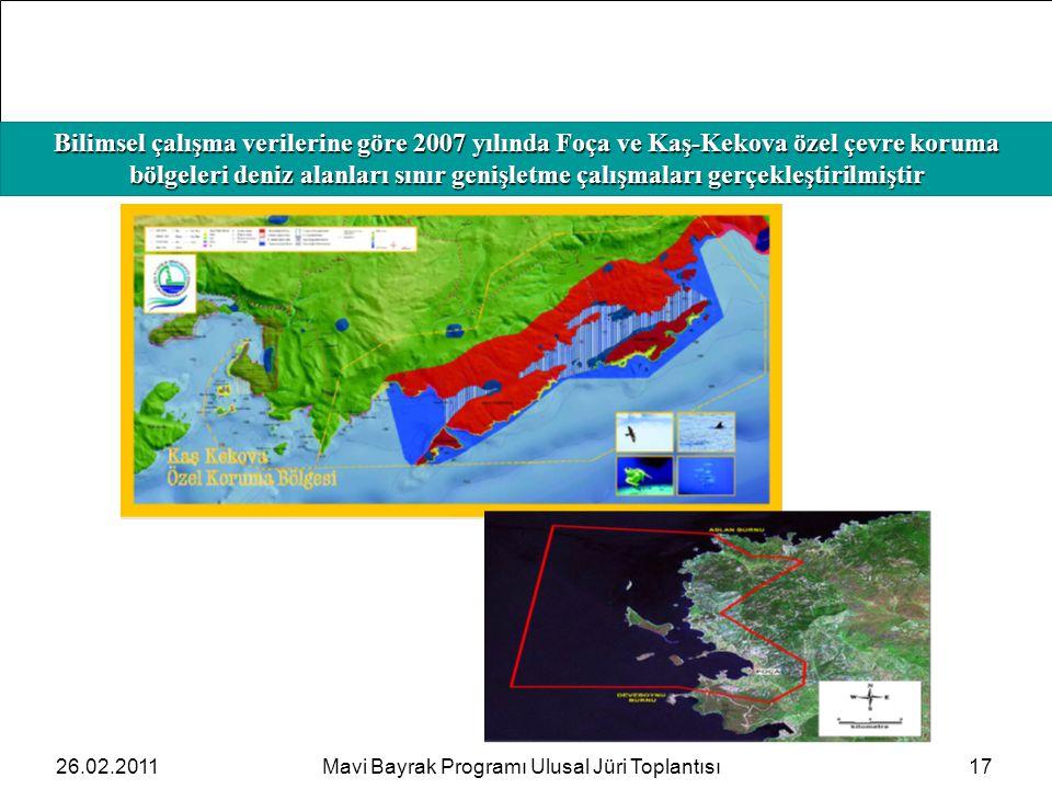 HAFIZAMIZI TAZELEYELİM Bilimsel çalışma verilerine göre 2007 yılında Foça ve Kaş-Kekova özel çevre koruma bölgeleri deniz alanları sınır genişletme ça