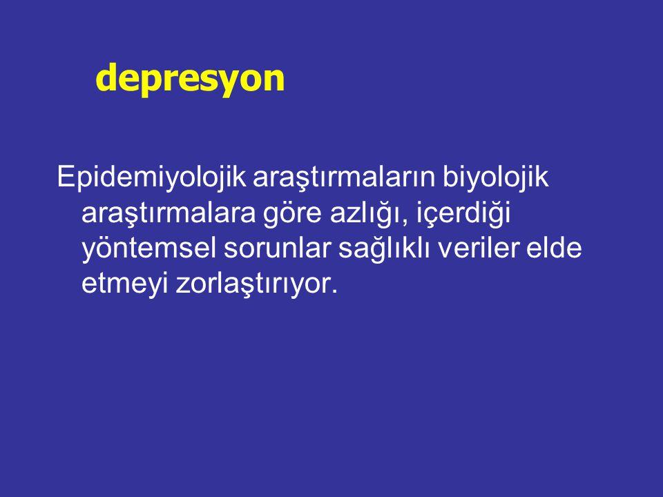 1970'lerden 2000 e depresyon yaygınlığı ABD 1984  altı aylık yaygınlığı kadınlarda %4.1-4.6, erkeklerde %1.7-2.2 ABD 1988  bir aylık yaygınlığı %1.7-2.4 ABD 1994  yaşamboyu %17.1 bulunurken son bir yıllık %10.3
