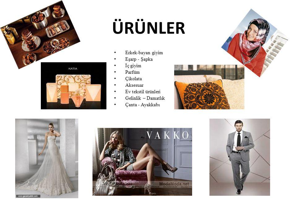 ÜRÜNLER Erkek-bayan giyim Eşarp - Şapka İç giyim Parfüm Çikolata Aksesuar Ev tekstil ürünleri Gelinlik – Damatlık Çanta - Ayakkabı