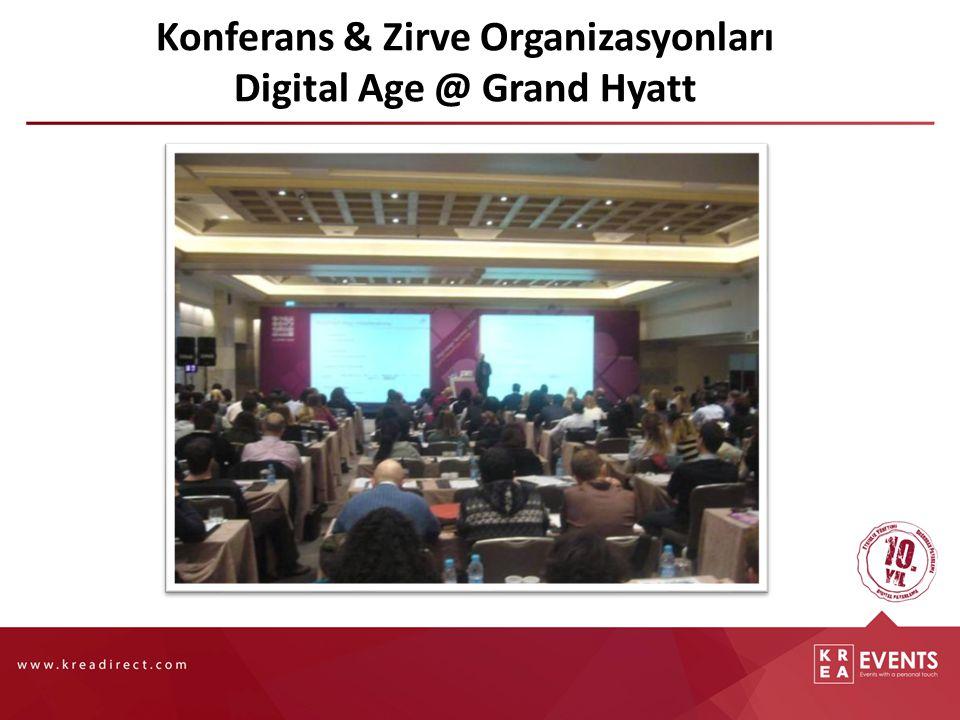 Konferans & Zirve Organizasyonları Digital Age @ Grand Hyatt