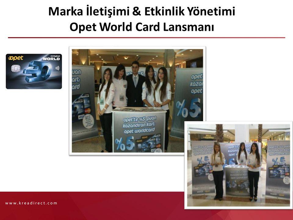 Marka İletişimi & Etkinlik Yönetimi Opet World Card Lansmanı