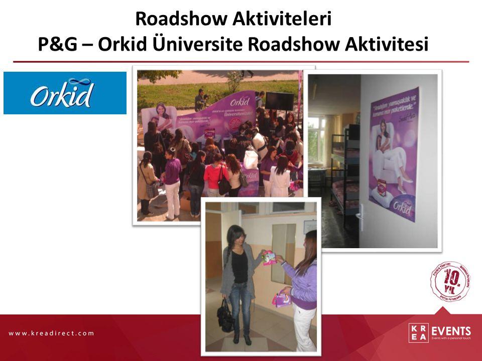 Roadshow Aktiviteleri P&G – Orkid Üniversite Roadshow Aktivitesi