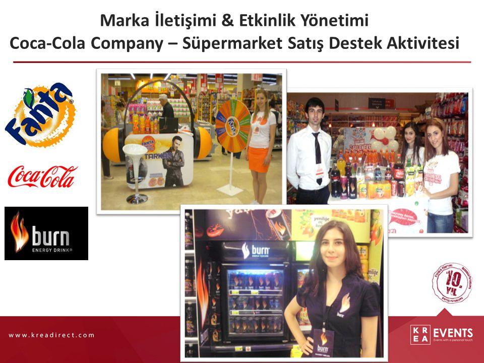 Marka İletişimi & Etkinlik Yönetimi Coca-Cola Company – Süpermarket Satış Destek Aktivitesi