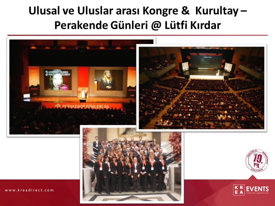 Ulusal ve Uluslar arası Kongre & Kurultay Marka Konferansı @ Çırağan Sarayı